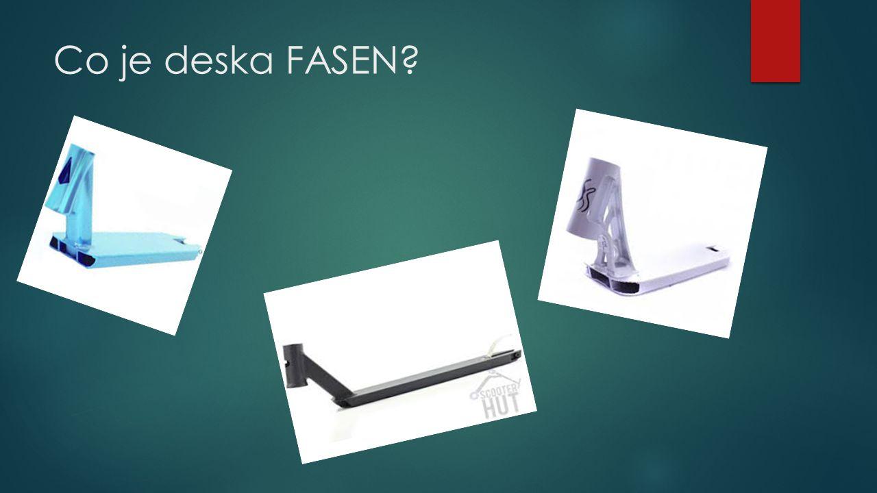 Co je deska FASEN