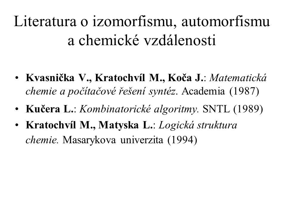 Literatura o izomorfismu, automorfismu a chemické vzdálenosti