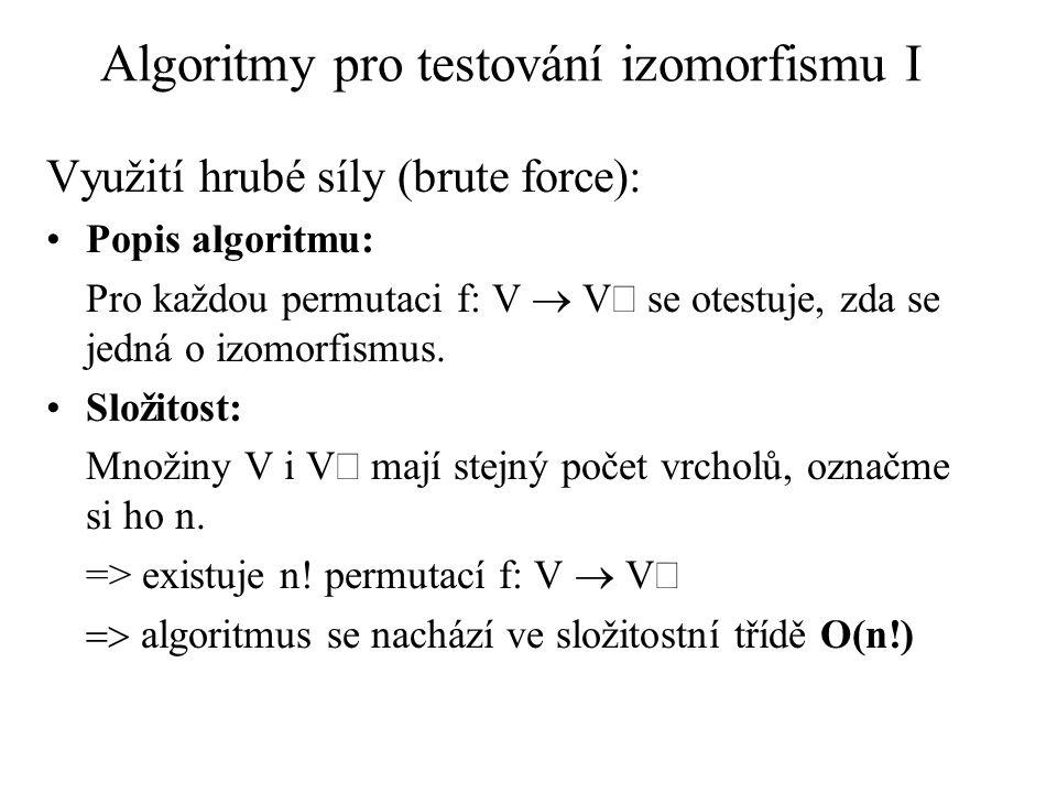 Algoritmy pro testování izomorfismu I