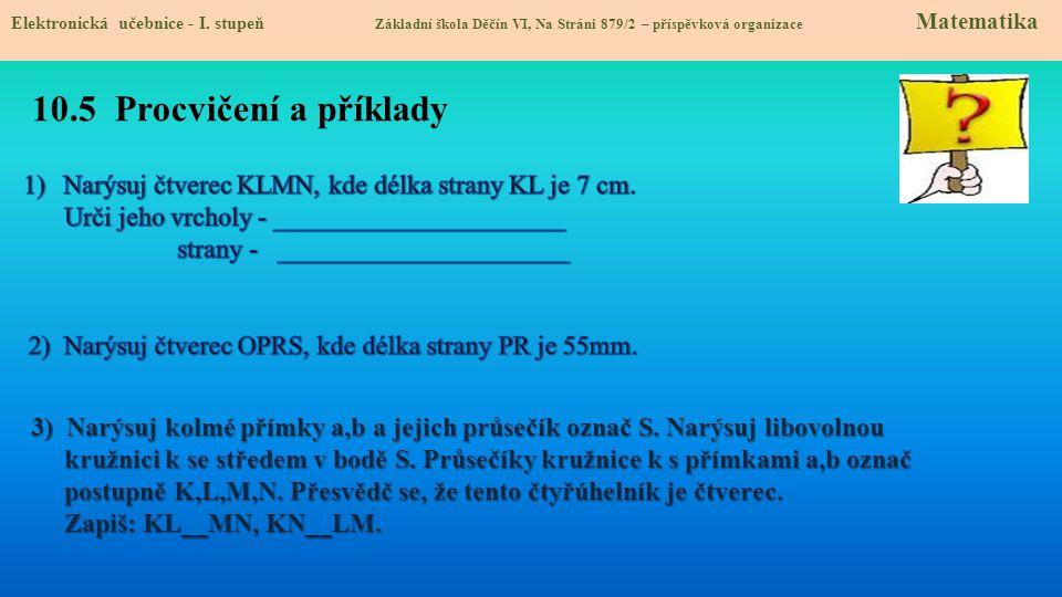 Narýsuj čtverec KLMN, kde délka strany KL je 7 cm.