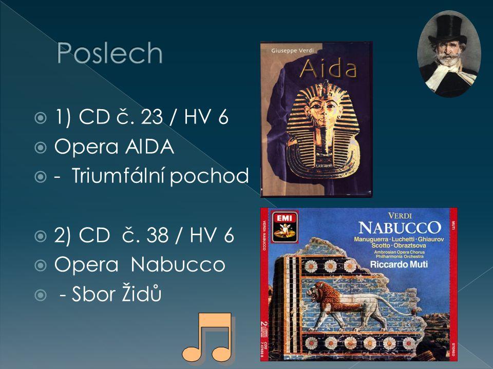 Poslech 1) CD č. 23 / HV 6 Opera AIDA - Triumfální pochod