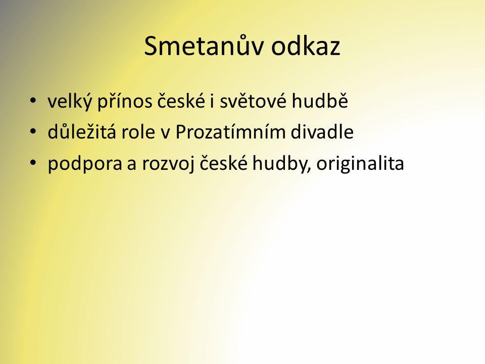 Smetanův odkaz velký přínos české i světové hudbě