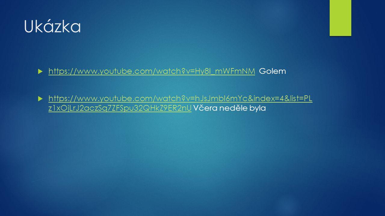 Ukázka https://www.youtube.com/watch v=Hy8I_mWFmNM Golem