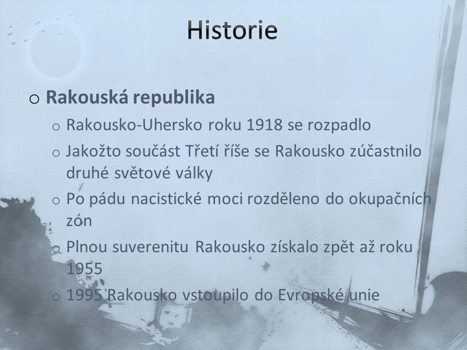 Historie Rakouská republika Rakousko-Uhersko roku 1918 se rozpadlo