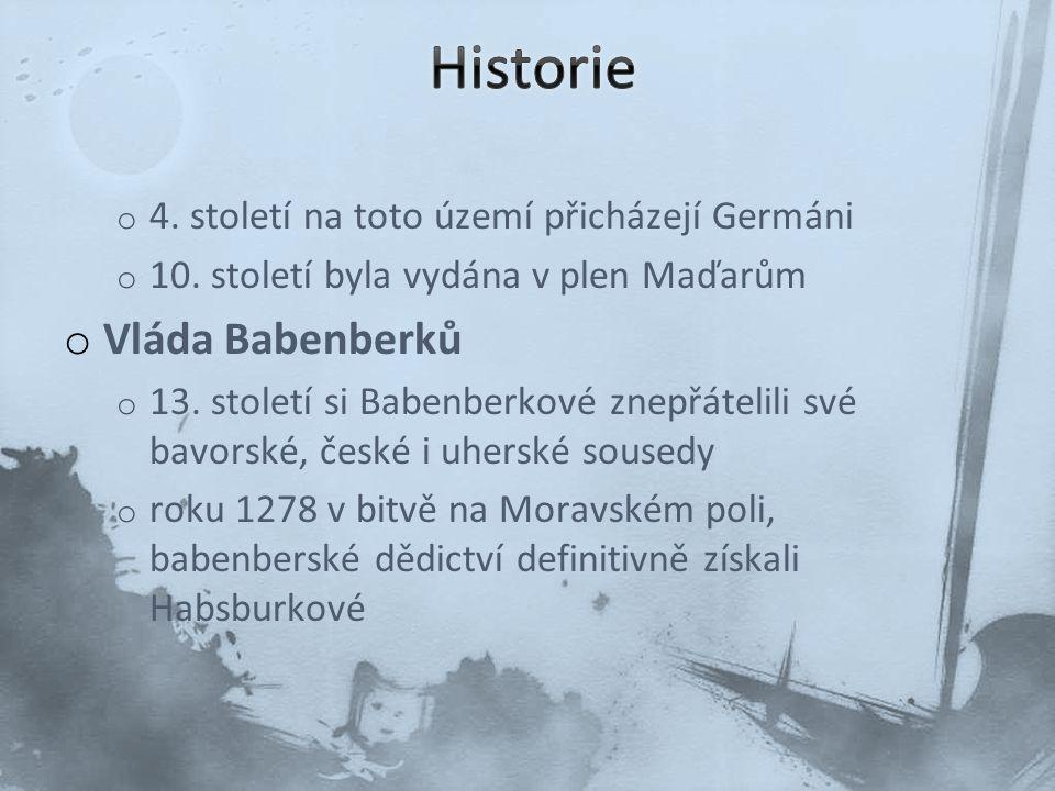 Historie Vláda Babenberků 4. století na toto území přicházejí Germáni