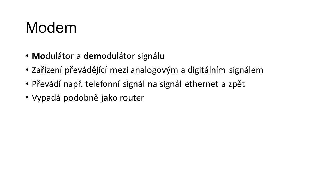 Modem Modulátor a demodulátor signálu
