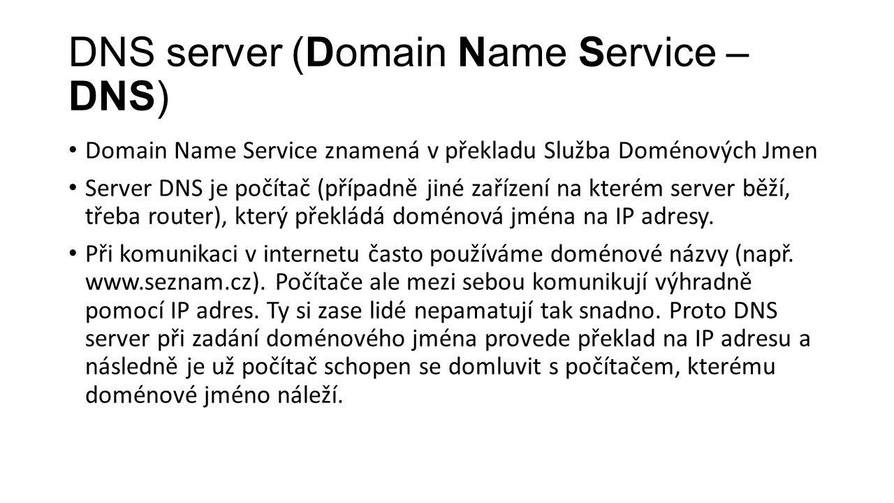 DNS server (Domain Name Service – DNS)