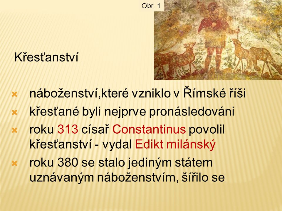 náboženství,které vzniklo v Římské říši