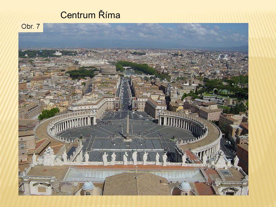 Centrum Říma Obr. 7