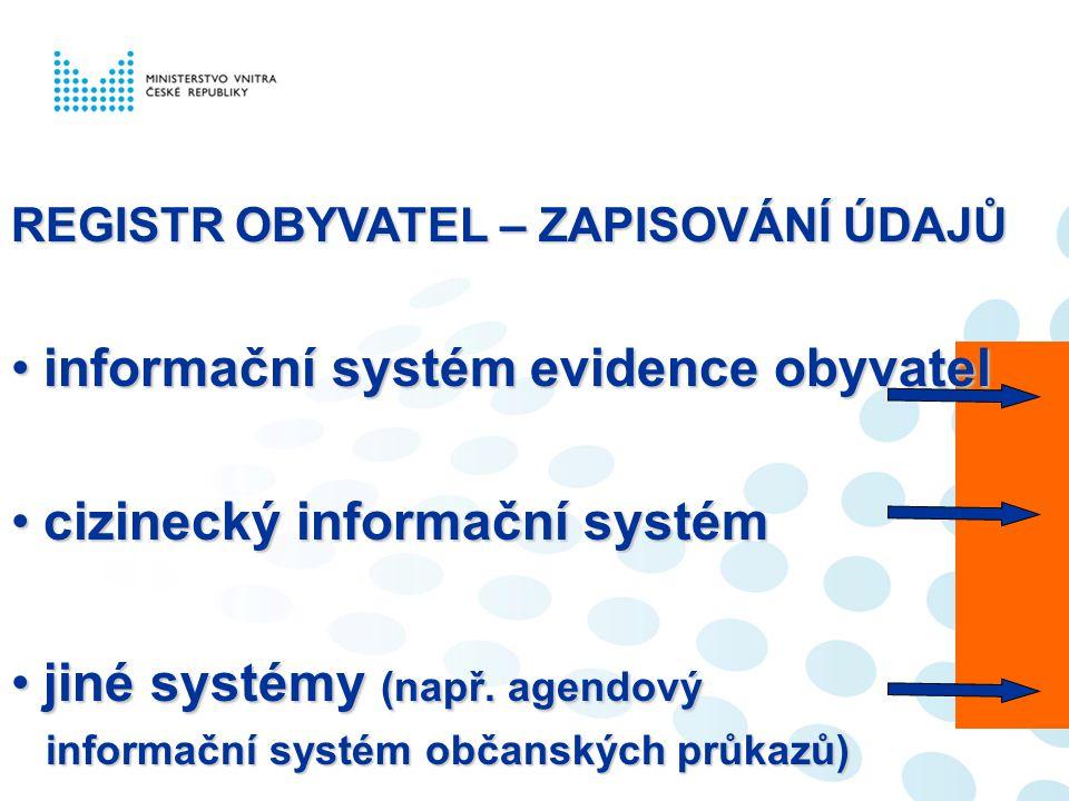 informační systém evidence obyvatel cizinecký informační systém