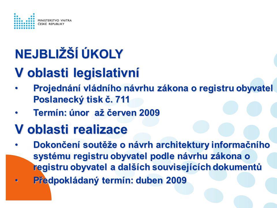 V oblasti legislativní
