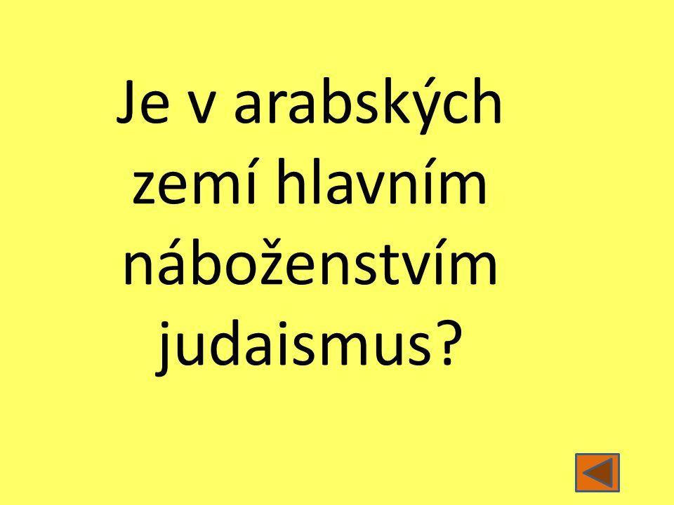 Je v arabských zemí hlavním náboženstvím judaismus