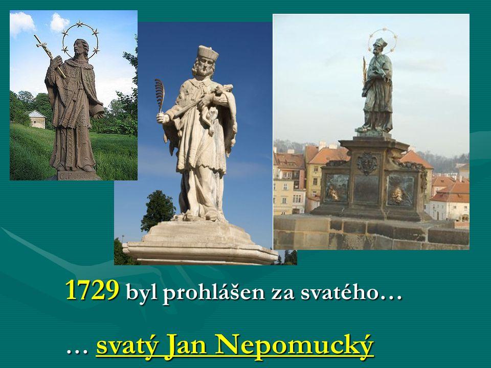 1729 byl prohlášen za svatého…