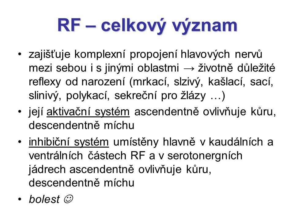 RF – celkový význam