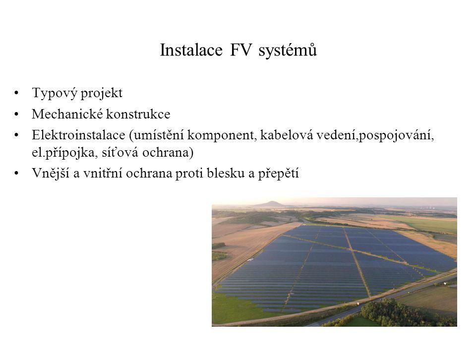 Instalace FV systémů Typový projekt Mechanické konstrukce