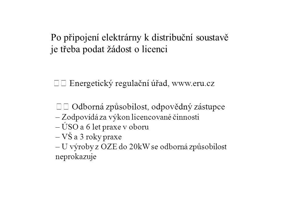 Po připojení elektrárny k distribuční soustavě je třeba podat žádost o licenci