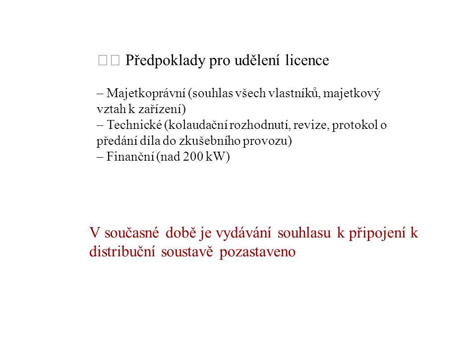  Předpoklady pro udělení licence