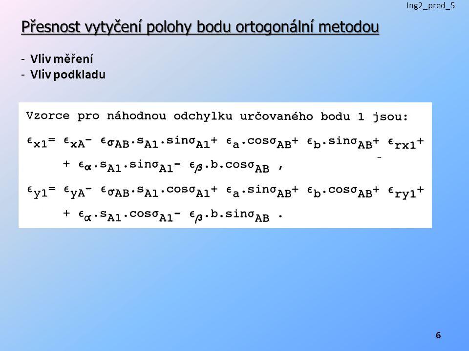 Přesnost vytyčení polohy bodu ortogonální metodou