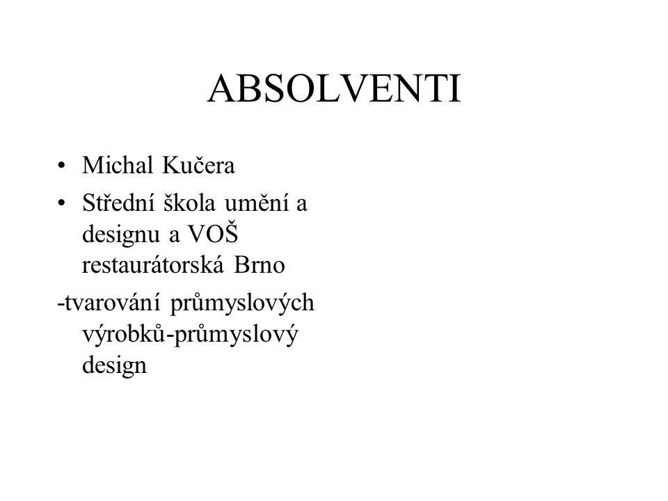 ABSOLVENTI Michal Kučera