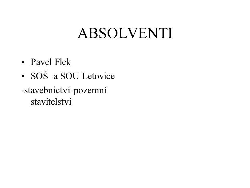 ABSOLVENTI Pavel Flek SOŠ a SOU Letovice