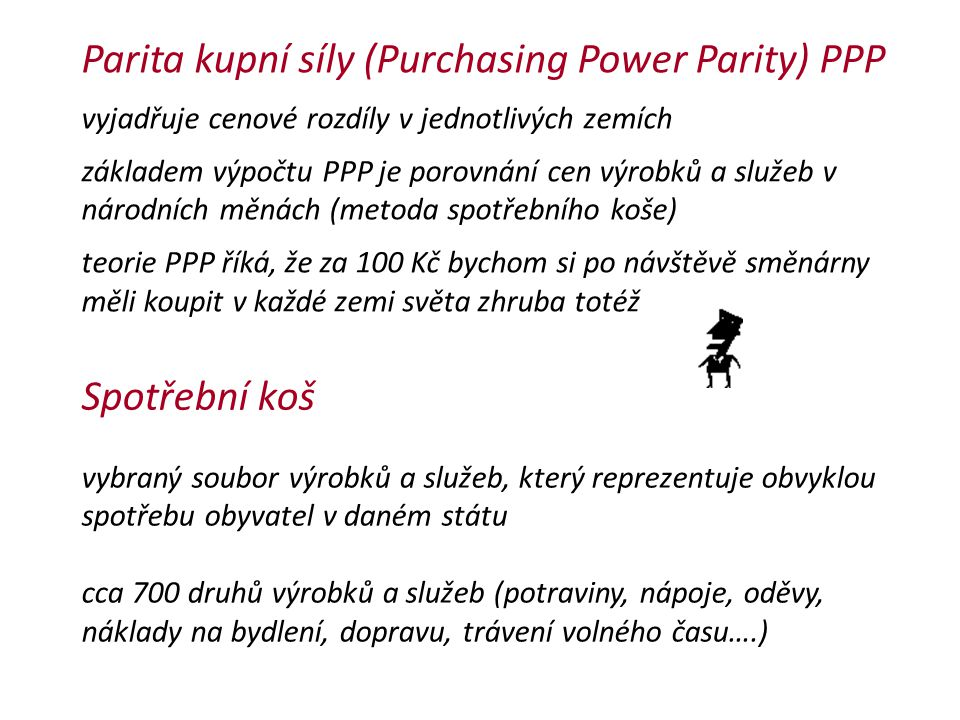Parita kupní síly (Purchasing Power Parity) PPP