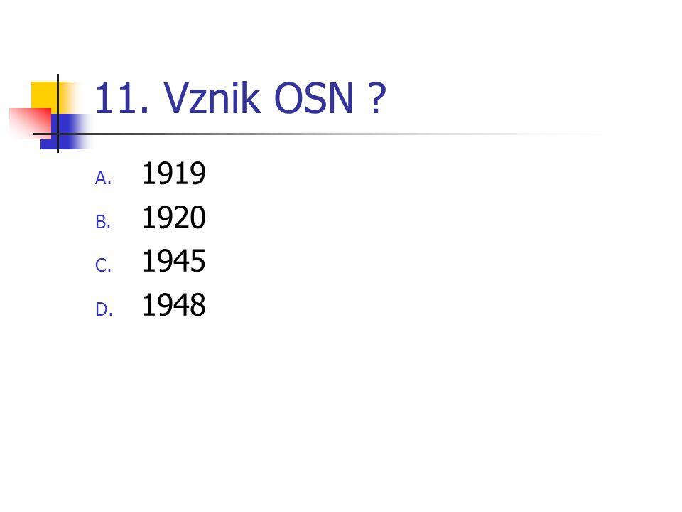 11. Vznik OSN 1919 1920 1945 1948