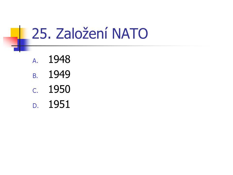25. Založení NATO 1948 1949 1950 1951