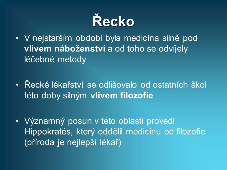 Řecko V nejstarším období byla medicína silně pod vlivem náboženství a od toho se odvíjely léčebné metody.