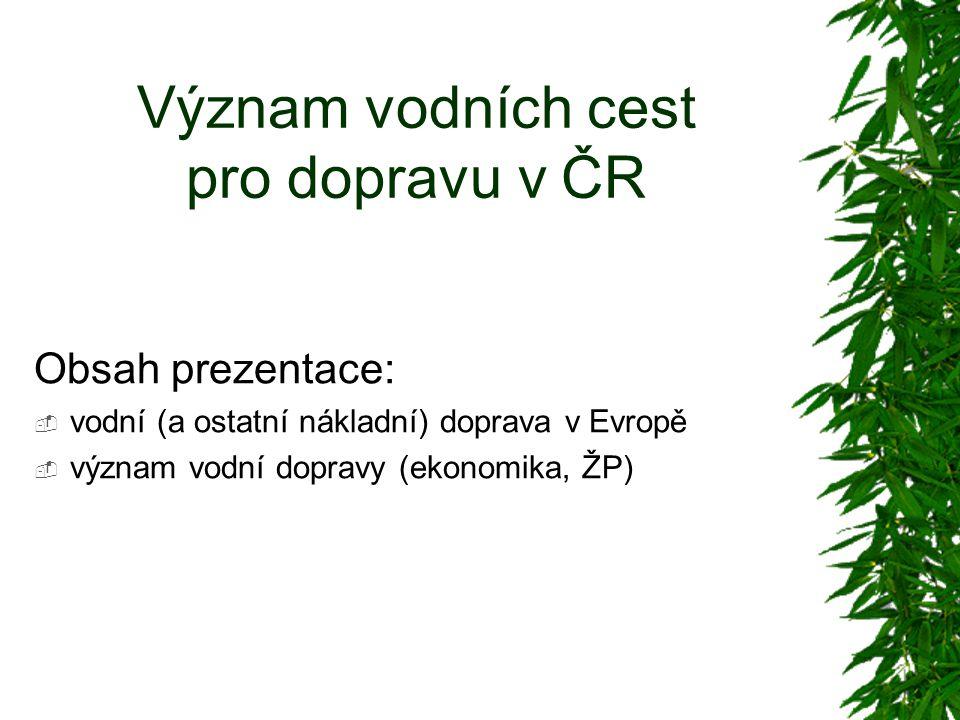 Význam vodních cest pro dopravu v ČR