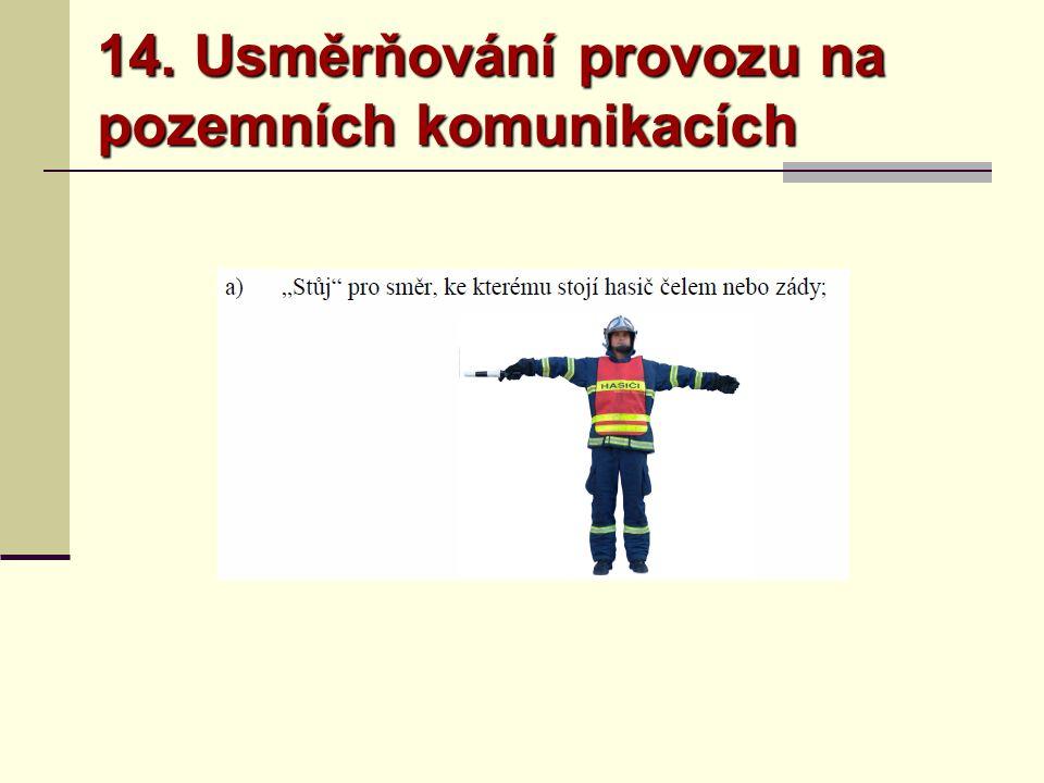 14. Usměrňování provozu na pozemních komunikacích