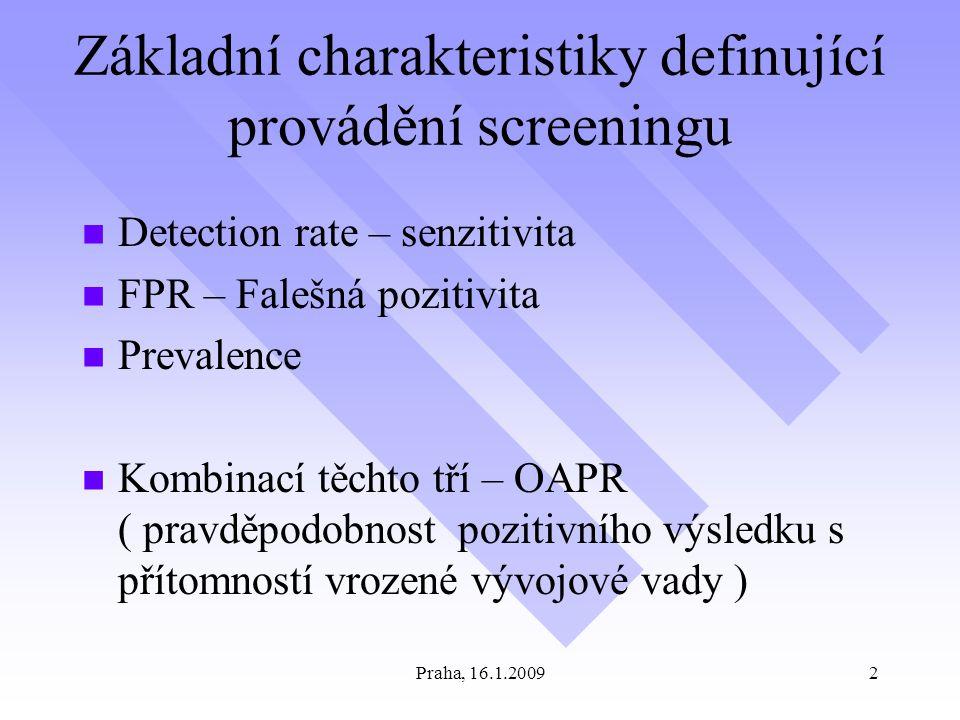 Základní charakteristiky definující provádění screeningu