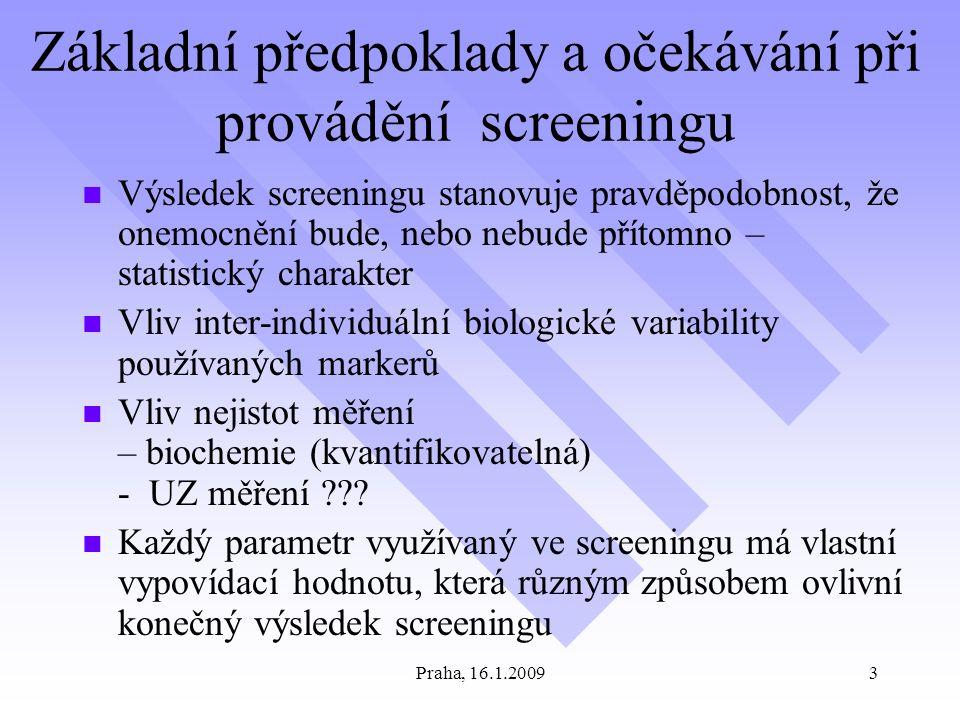 Základní předpoklady a očekávání při provádění screeningu