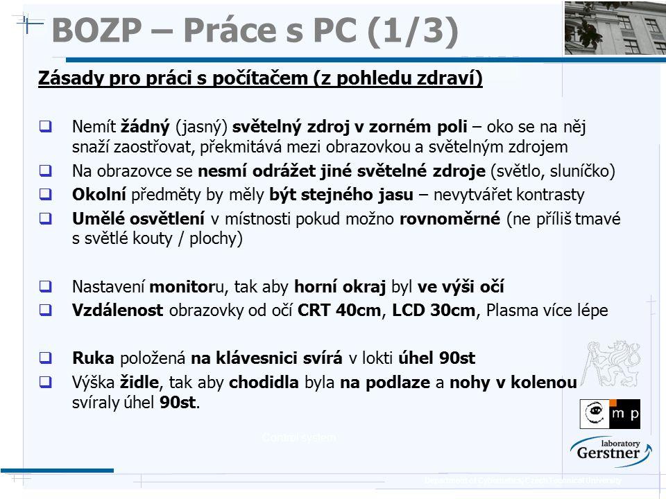 BOZP – Práce s PC (1/3) 25/11/08. Zásady pro práci s počítačem (z pohledu zdraví)