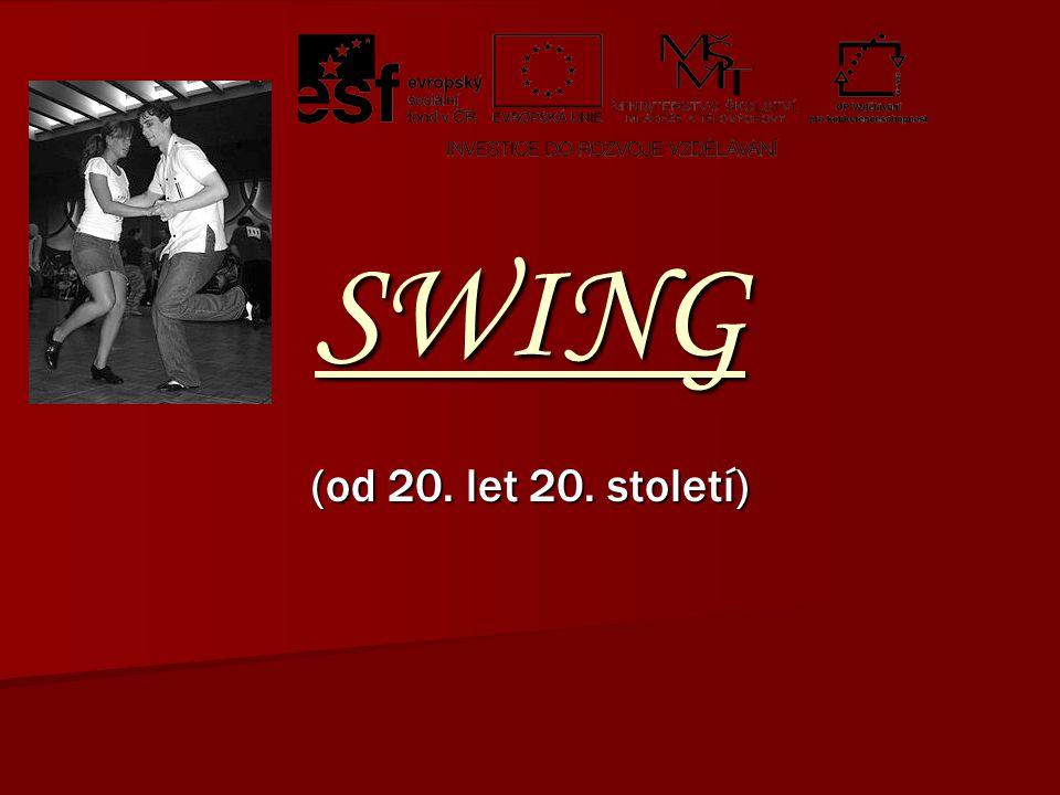 SWING (od 20. let 20. století)