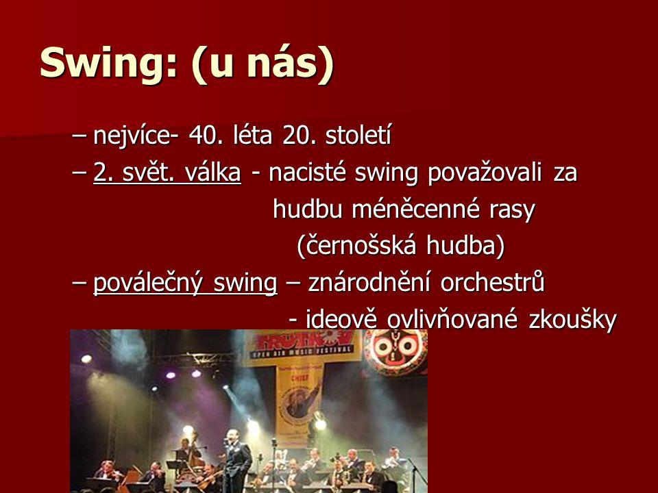 Swing: (u nás) nejvíce- 40. léta 20. století
