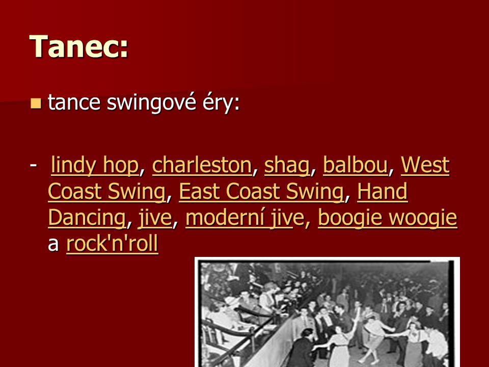 Tanec: tance swingové éry: