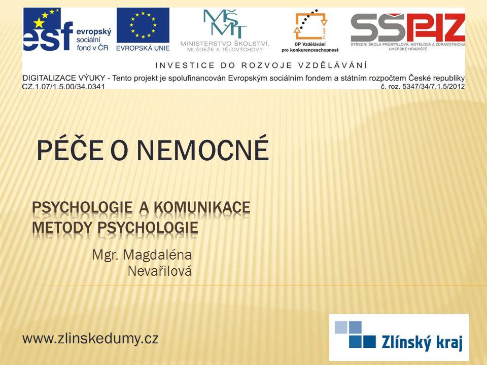 PSYCHOLOGIE A KOMUNIKACE metody psychologie