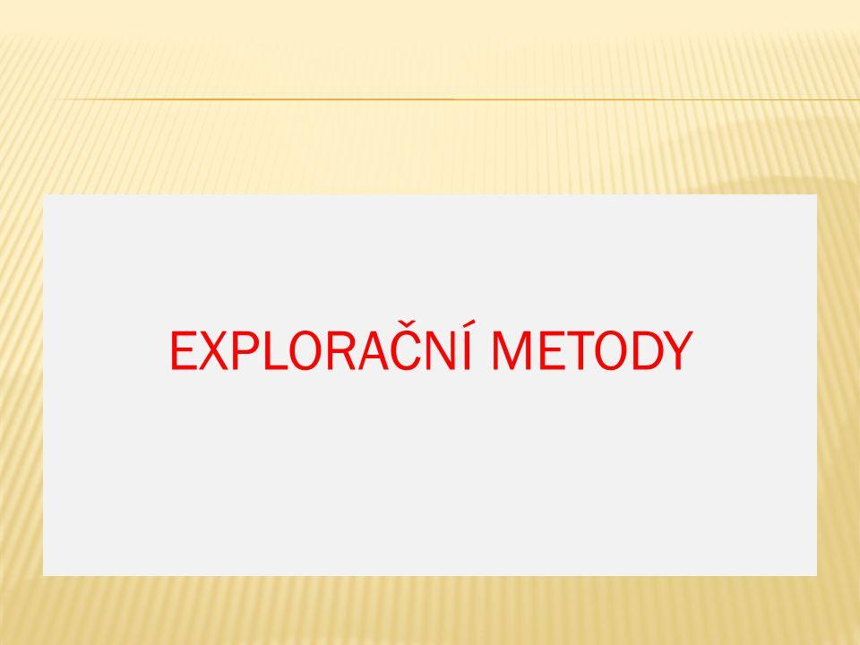 EXPLORAČNÍ METODY
