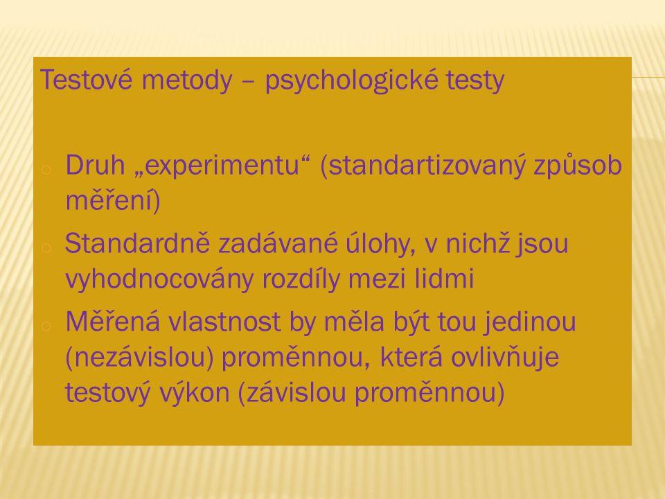 Testové metody – psychologické testy
