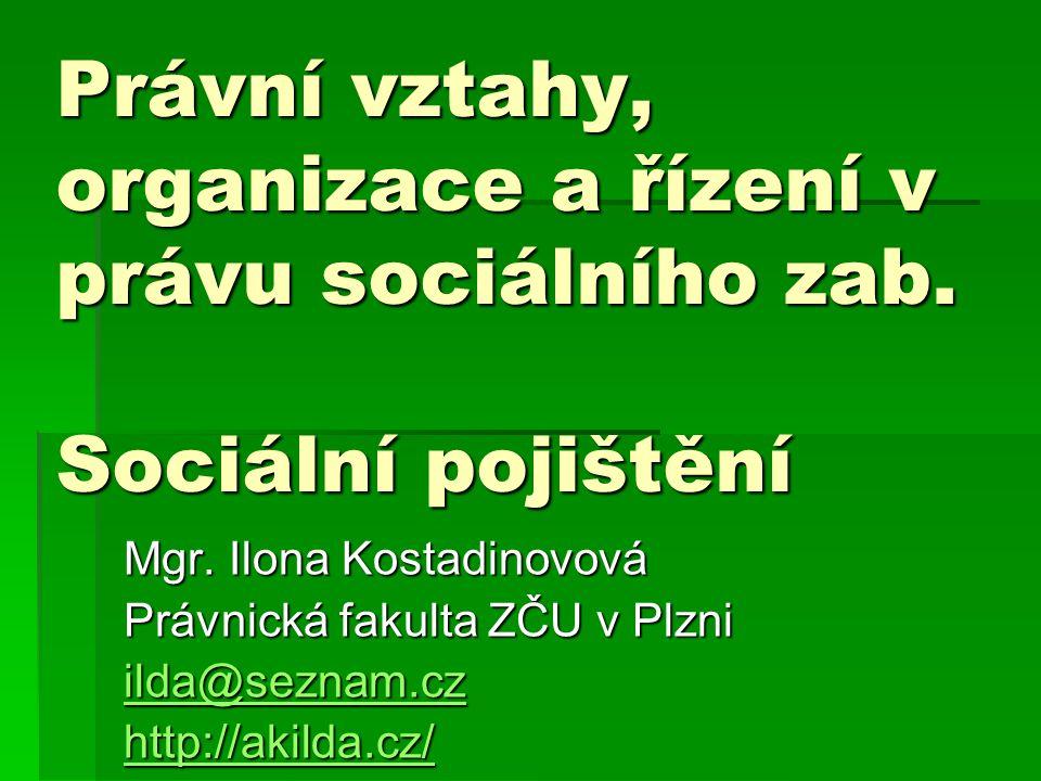 Právní vztahy, organizace a řízení v právu sociálního zab
