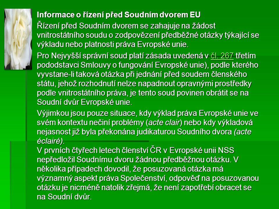 Informace o řízení před Soudním dvorem EU