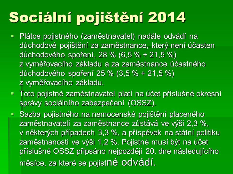 Sociální pojištění 2014
