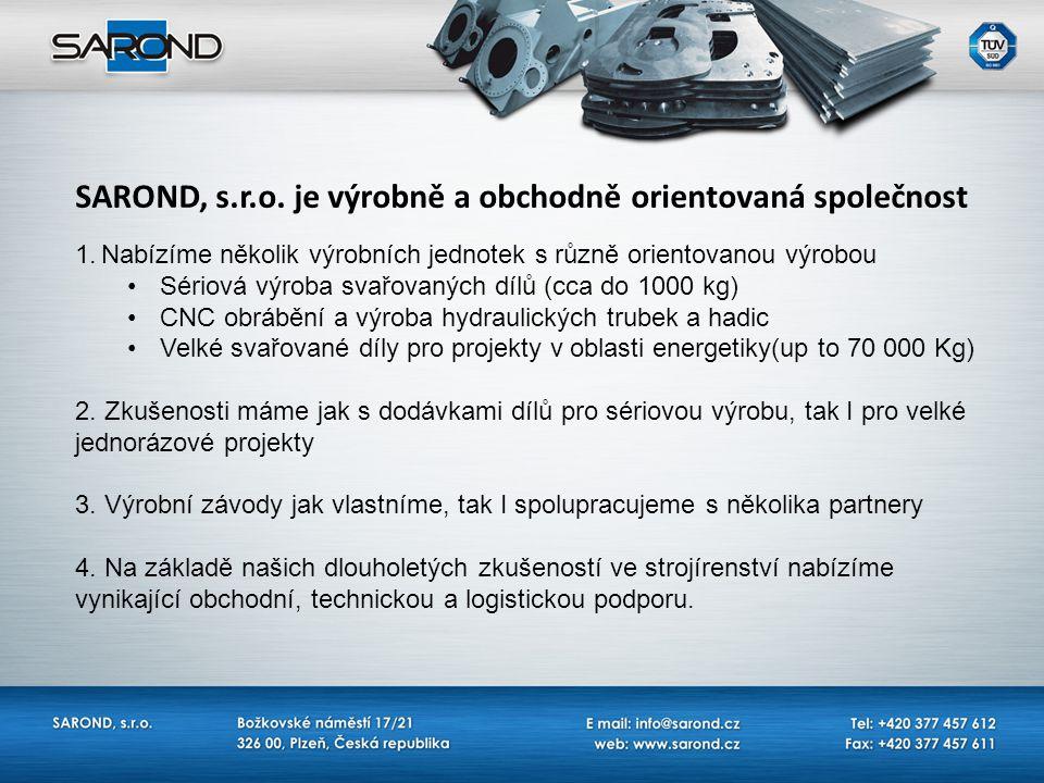 SAROND, s.r.o. je výrobně a obchodně orientovaná společnost