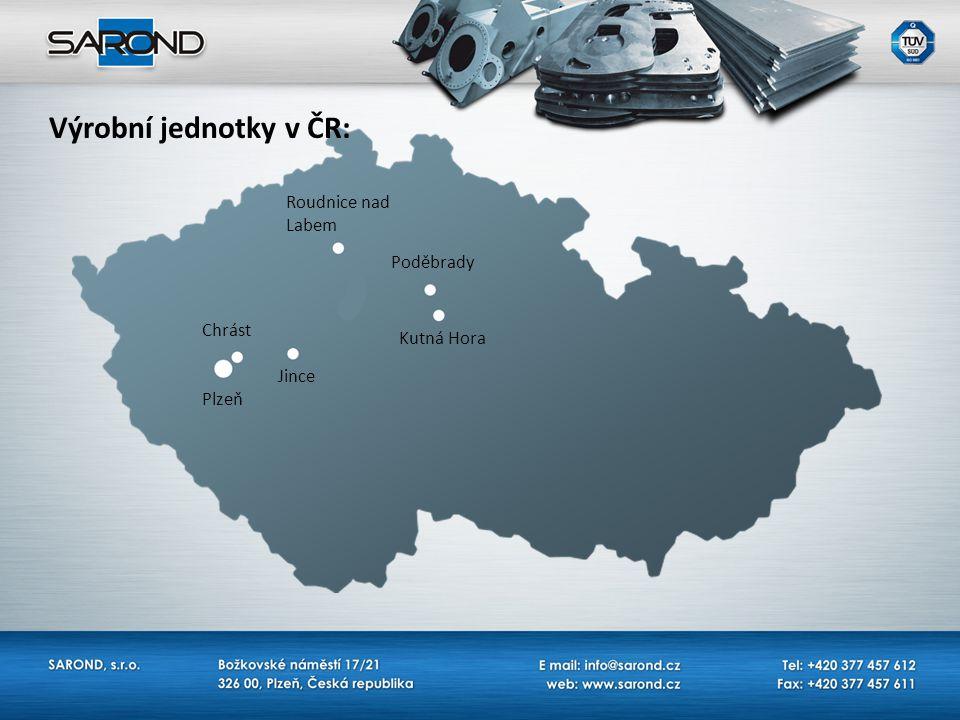 Výrobní jednotky v ČR: Roudnice nad Labem Poděbrady Chrást Kutná Hora