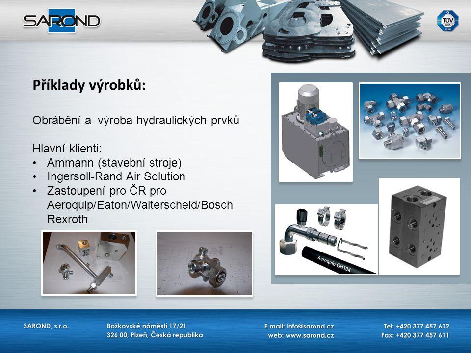 Příklady výrobků: Obrábění a výroba hydraulických prvků