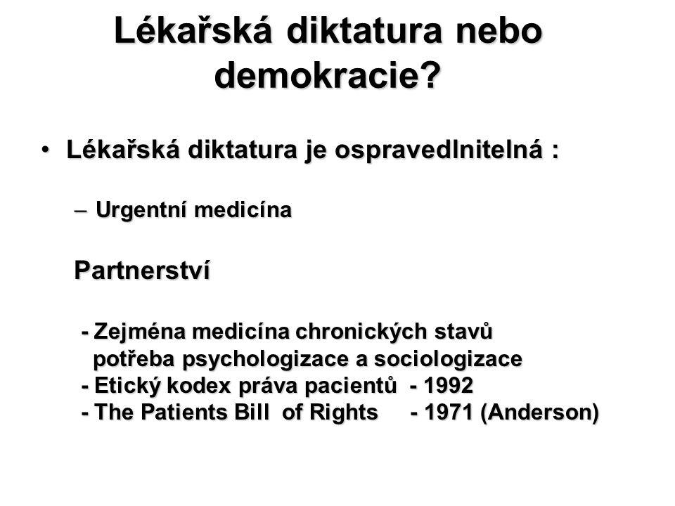Lékařská diktatura nebo demokracie