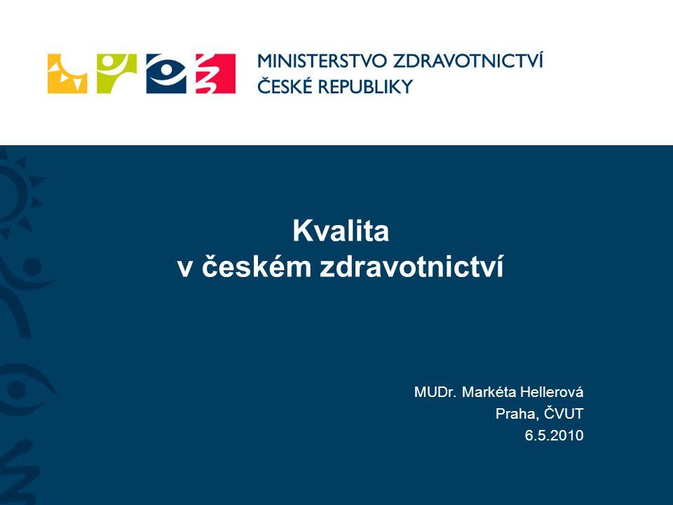 Kvalita v českém zdravotnictví