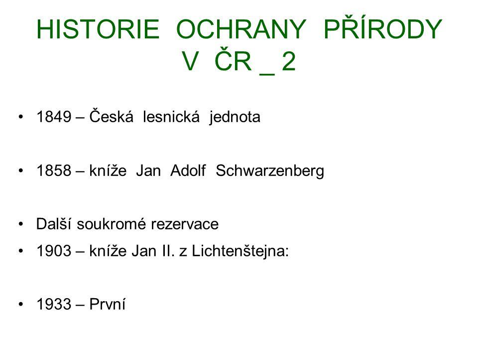 HISTORIE OCHRANY PŘÍRODY V ČR _ 2