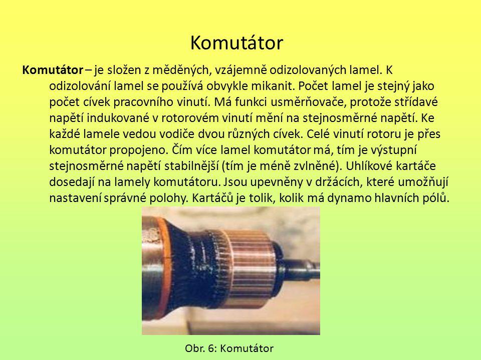 Komutátor Komutátor – je složen z měděných, vzájemně odizolovaných lamel. K.