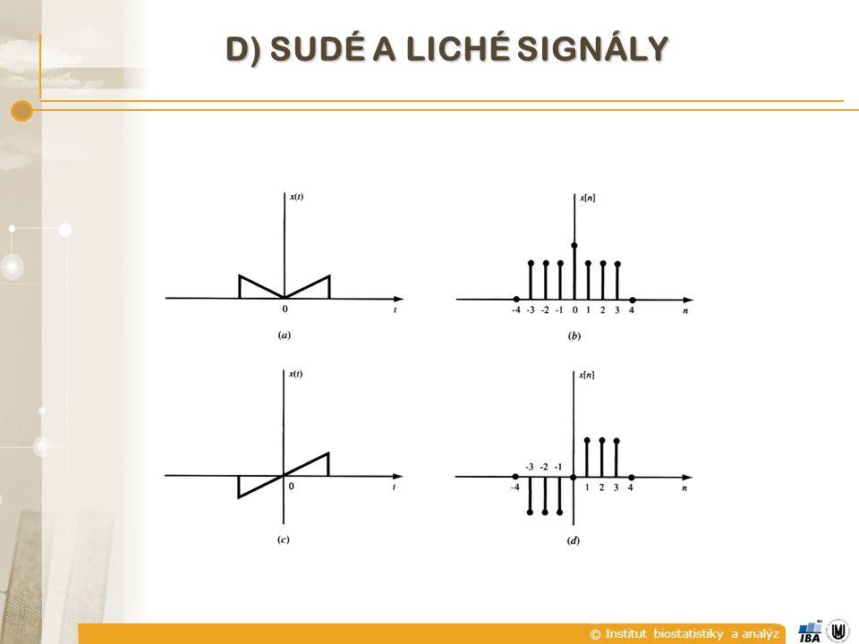 D) Sudé a liché signály